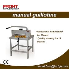 Front Desk Manual China Manual Paper Cutter For 470mm 4708 China Paper Cutting
