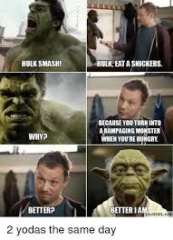 Hulk Smash Meme - hulk smash why eatliver com better hulk eatasnickers because you