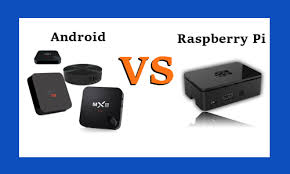 raspberry pi android raspberry pi vs android upr tv boxes