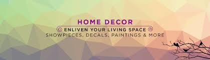 home decors online shopping home decor buy home decorative products online at best prices