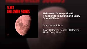halloween graveyard background halloween graveyard with thunderstorm sound and scary sound