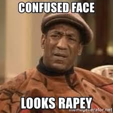 Confused Look Meme - confused face looks rapey confused bill cosby meme generator