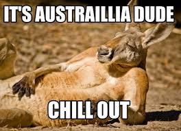 Chill Out Meme - meme creator it s austraillia dude chill out meme generator at