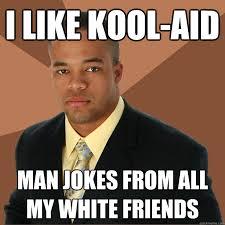 Chinese Man Meme - black man white man chinese man jokes right up your
