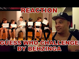 Challenge Reaction The Guess Who Challenge Reaction