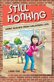 a book review on still honking more scenes from malaysian life