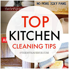 cleaning tips for kitchen top kitchen cleaning tips the 36th avenue