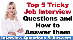 How To Answer Resume Questions Top 5 Tricky Job Interview Questions And How To Answer Youtube