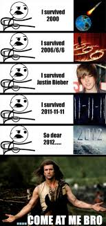 Meme End Of The World - come at me bro end of the world funny pictures l a u g h s