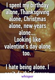 spent my birthday alone thanksgiving alone alone new