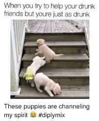 when you try to help your drunk friends but youre just as drunk