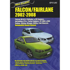 max ellery car manual ford falcon 2002 2008 ep f190 supercheap