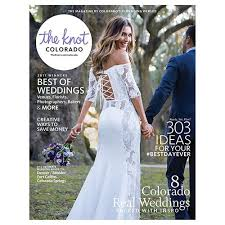 the knot wedding website the knot magazine colorado fall winter 2017 the knot shop