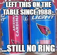 Bud Light Meme - az cardinals bud light memes imgflip