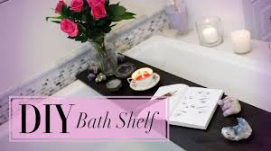 diy bath decor u0026 shelf personal spa youtube