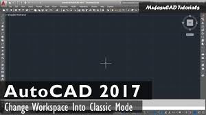 autocad 2017 classic workspace manual settings youtube