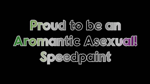Aromantic Flag Proud To Be An Aromantic Asexual Speedpaint Youtube