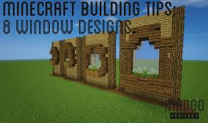 minecraft tips 8 awesome window designs youtube