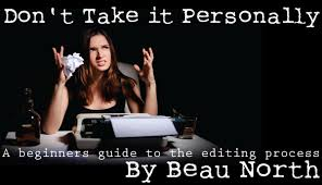 Personally Don U0027t Take It Personally A Beginner U0027s Guide To The Editing