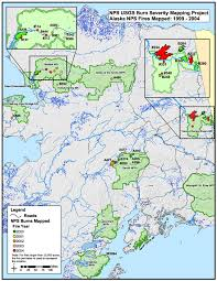 Alaska Fires Map by Space Based Burn Severity Mapping In Alaska U0027s National Parks U S