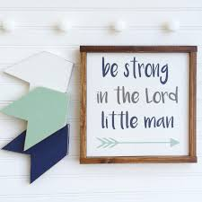 be strong in the lord bible verses nursery sign set woodland