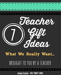 gifts ideas for gifts that teachers will