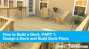 Plan To Build A House by How To Build A Deck Part 1 Design Deck Plans Youtube
