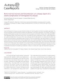 autopsy report sample bone marrow necrosis and fat embolism an autopsy report of a bone marrow necrosis and fat embolism an autopsy report of a severe complication of hemoglobin sc disease pdf download available
