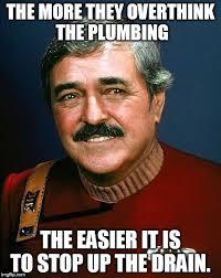 Plumbing Meme - scotty on plumbing imgflip