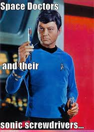 Dammit Jim Meme - hyposprays and tricorders oh yeah dammit jim i m a doctor not the