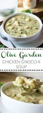 olive garden thanksgiving check out olive garden chicken gnocchi soup it u0027s so easy to make