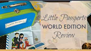 little passports world edition review explorer momma