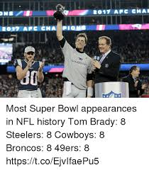 Broncos Superbowl Meme - most super bowl appearances in nfl history tom brady 8 steelers 8