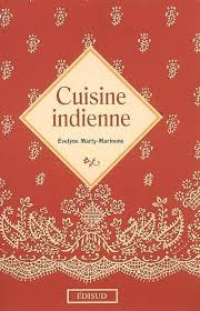 livre cuisine indienne livre cuisine indienne évelyne marty marinone edisud collection