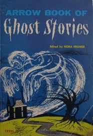 ghost stories arrow book of ghost stories nora kramer george wilde amazon com