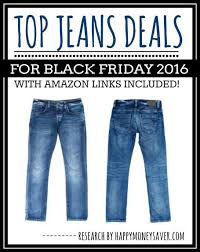 amazon black friday clothing deals roundup of top jeans deals for black friday 2016