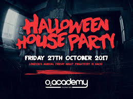 the halloween house party tickets o2 academy islington london