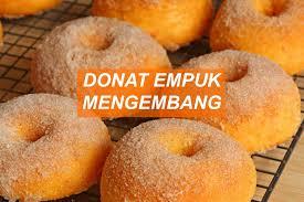 cara membuat donat agar mengembang cara membuat donat empuk dan mengembang oven gas no 1 di indonesia