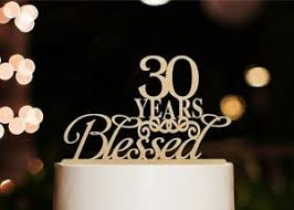 30 cake topper 30 years blessed cake topper marriage anniversary party