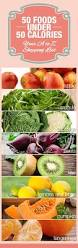 50 foods under 50 calories u2013 your a to z shopping list