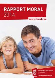 bureau mutualité socialiste rapport moral 2014 fr by mutualité socialiste du brabant issuu