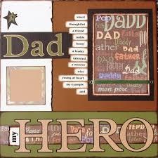 12x12 Scrapbook The Avid Scrapper Dad My Hero 12x12 Scrapbook Pages Spread
