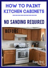 can i paint cabinets without sanding them how to paint kitchen cabinets without sanding happy deal