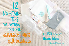 gift basket theme ideas 12 no fail tips for putting together amazing gift baskets 150