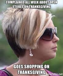 complained all week about open stores on thanksgiving goes