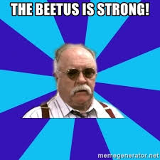 Diabetus Meme - the beetus is strong diabeetus meme generator