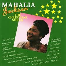 hark the herald angels sing u2014 the christmas songs u2014 mahalia jackson