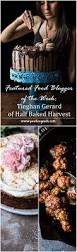 featured food blogger of the week tieghan gerard of half baked