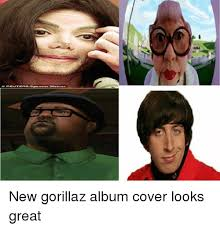 Album Cover Meme - new gorillaz album cover looks great gorillaz meme on me me