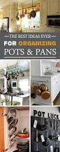 best ideas ever for organizing your pots and pans